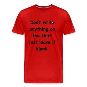 Leave IT BLANK - Men's Premium T-Shirt