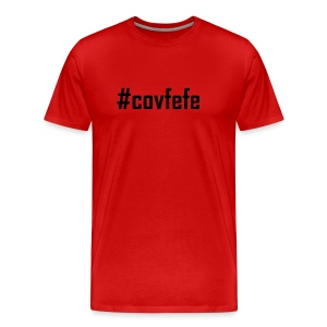Covfefe T shirt Tees and Products - Men's Premium T-Shirt