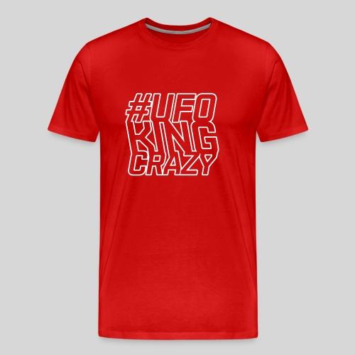 ALIENS WITH WIGS - #UFOKingCrazy - Men's Premium T-Shirt