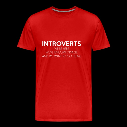 INTROVERTS - Men's Premium T-Shirt