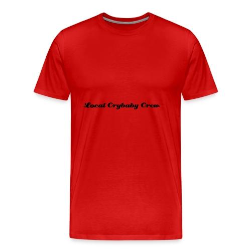 Local Crybaby Crew - Men's Premium T-Shirt