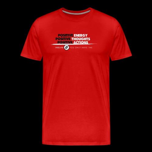 1NE POSITIVE ENERGY THOUGHTS ACTION WHT - Men's Premium T-Shirt