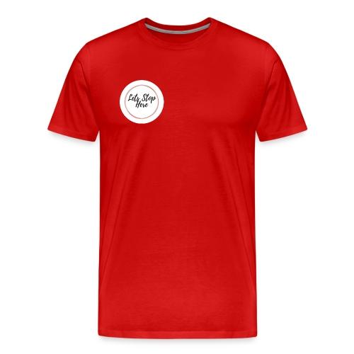 Lets Stop Here - Men's Premium T-Shirt