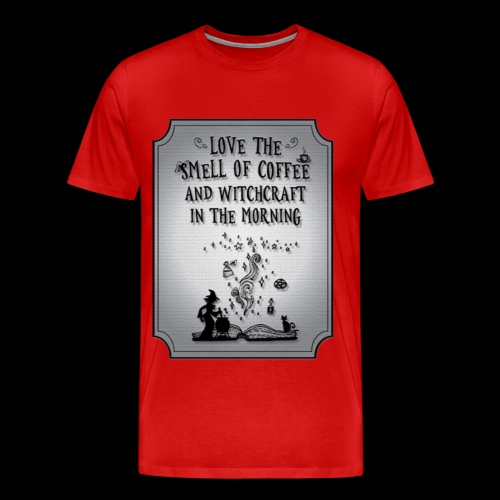 Witchcraft in the Morning - Men's Premium T-Shirt