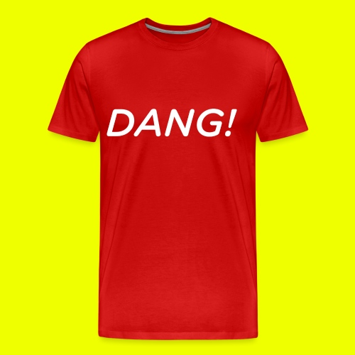 DANG - Men's Premium T-Shirt