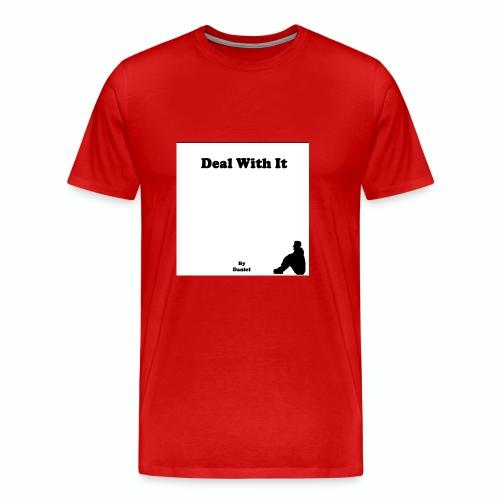 Deal with it by Daniel - Men's Premium T-Shirt