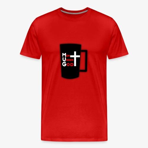 MUG Men Under God - Men's Premium T-Shirt