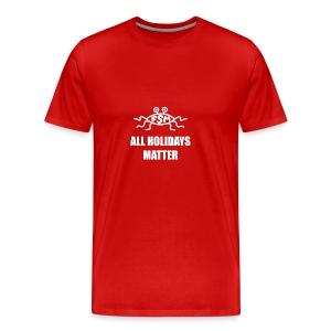 All Holidays Matter (Flying Spaghetti Monster) - Men's Premium T-Shirt