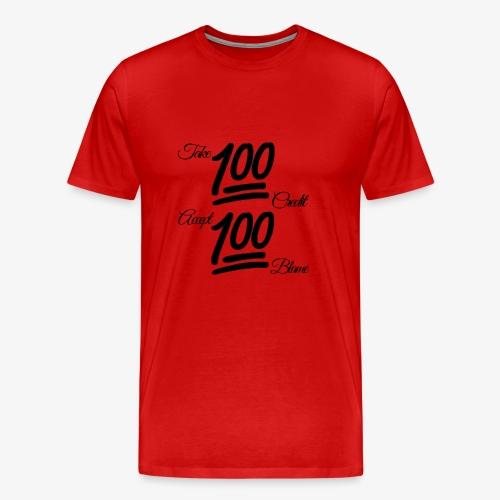 Keep It All The Way 100 (Unisex) blk blk - Men's Premium T-Shirt