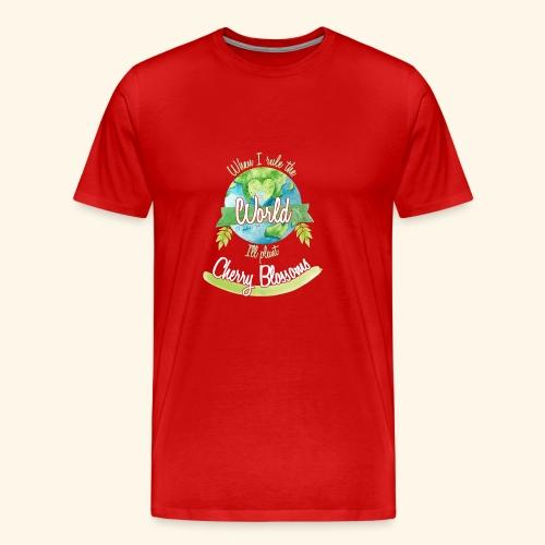 Cherry Blossoms World Ruler - Men's Premium T-Shirt