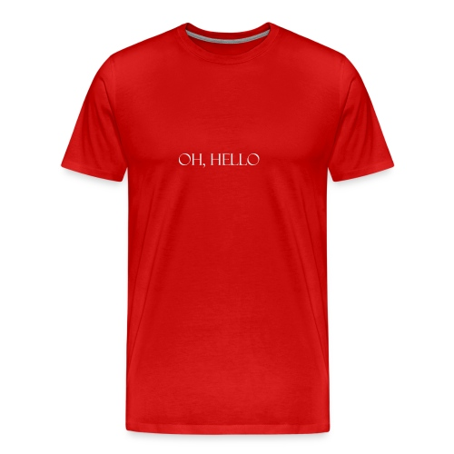 OH HELLO - Men's Premium T-Shirt