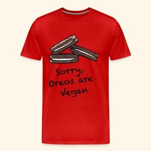 Oreos are Vegan - Men's Premium T-Shirt