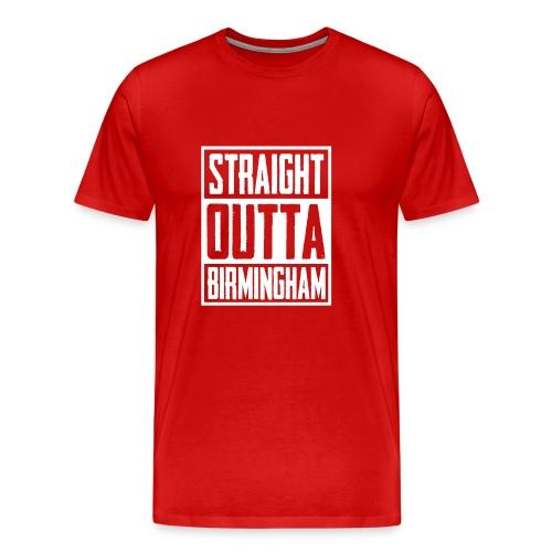 Straight Outta Birmingham - Men's Premium T-Shirt