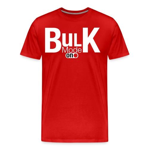 Bulk Mode On - Men's Premium T-Shirt