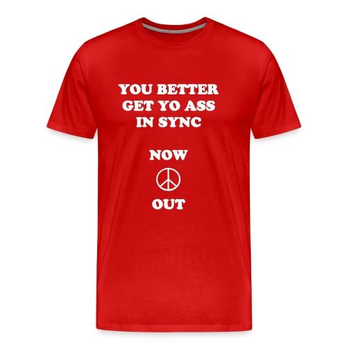 You Better - Men's Premium T-Shirt