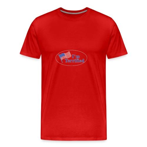 I'm Terrified by Trump - Men's Premium T-Shirt