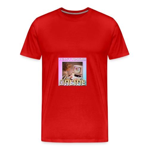 im going online - Men's Premium T-Shirt