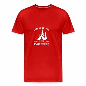 Life is Better with a Beer and a Campfire - Men's Premium T-Shirt