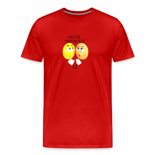 No Us Without U - Men's Premium T-Shirt