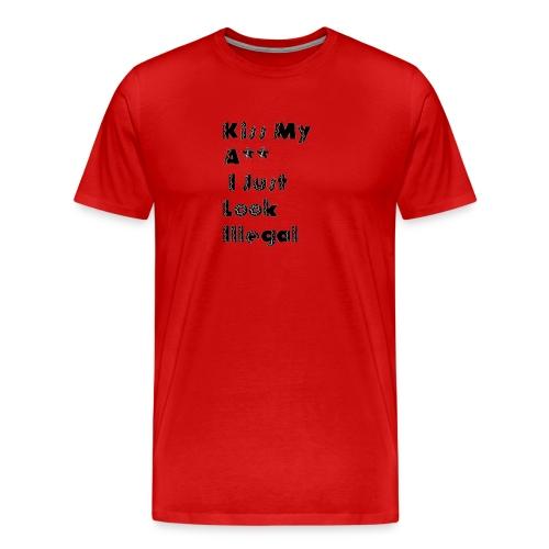 I just Illegal - Men's Premium T-Shirt