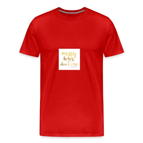 messy hair dont care products - Men's Premium T-Shirt