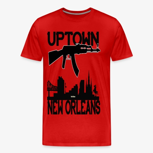 UPTOWN NO TEES - Men's Premium T-Shirt