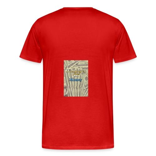 That money rain hard - Men's Premium T-Shirt