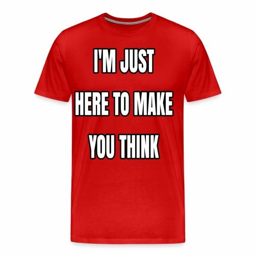 IJHTMYT (White Font) - Men's Premium T-Shirt