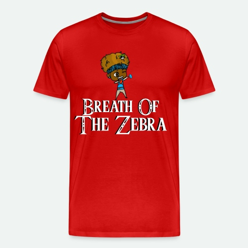 Breath Of The Zebra | Zebra Nation - Men's Premium T-Shirt