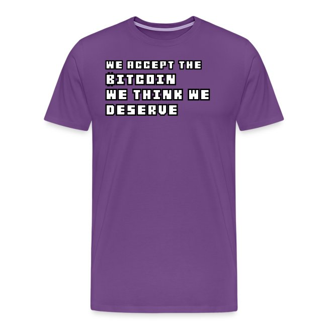 We Accept Bitcoin Tshirt