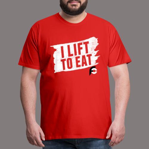 I Lift To Eat White 2 - Men's Premium T-Shirt