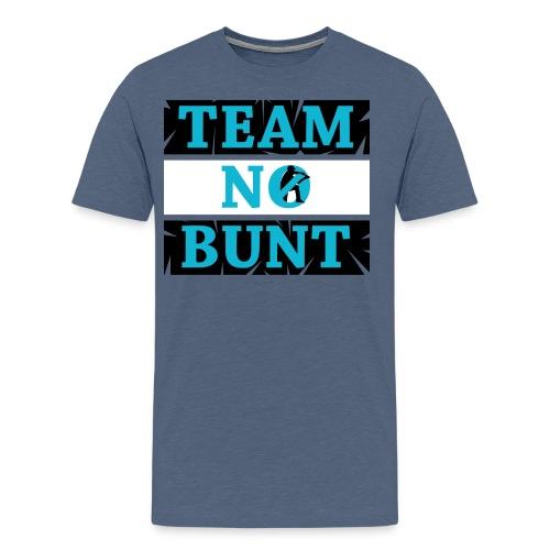 Team No Bunt - Men's Premium T-Shirt
