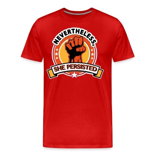 Nevertheless, she persisted - Men's Premium T-Shirt
