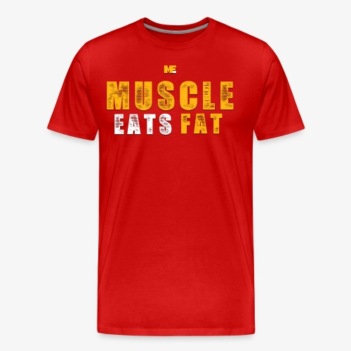 Muscle Eats Fat (Royal Yellow) - Men's Premium T-Shirt