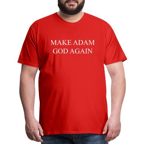 Make Adam God again - Men's Premium T-Shirt
