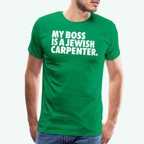 MY BOSS - Men's Premium T-Shirt