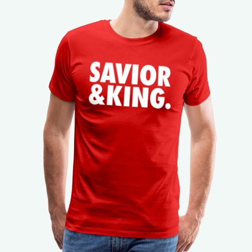 SAVIOR AND KING - Men's Premium T-Shirt