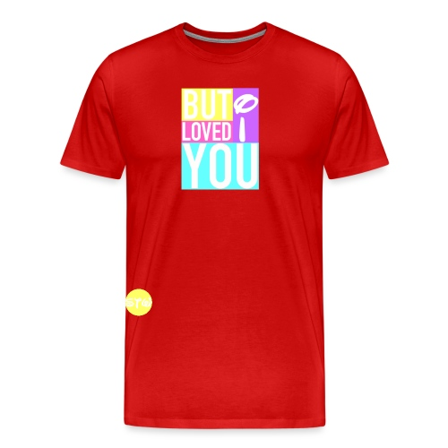 BUT I LOVED YOU Logo - Men's Premium T-Shirt