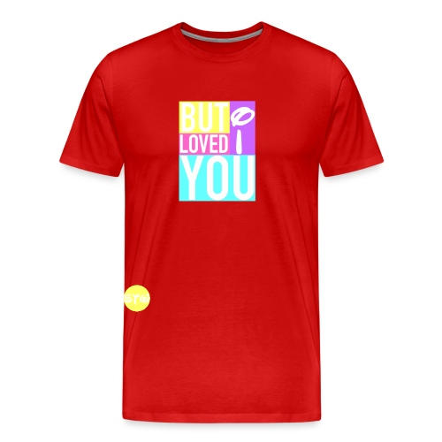 BUT I LOVED YOU Logo - Men's Premium T-Shirt