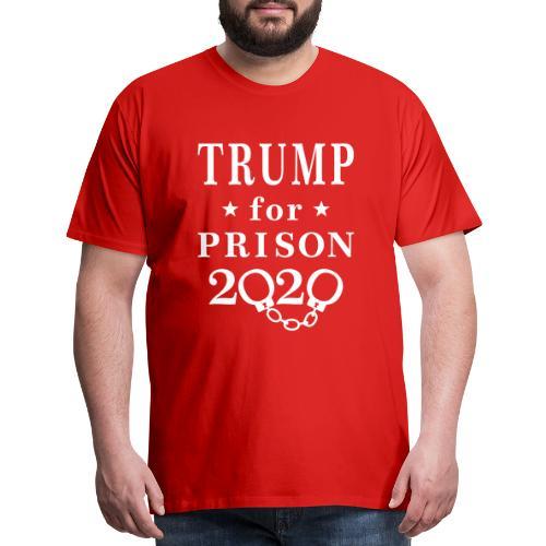 Trump for Prison 2020 T-shirts - Men's Premium T-Shirt