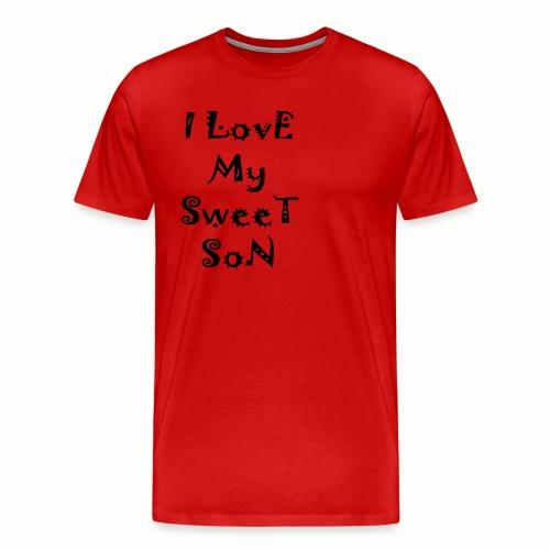 I love my sweet son - Men's Premium T-Shirt