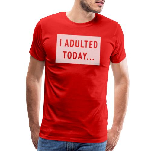 I Adulted today v3dots png - Men's Premium T-Shirt