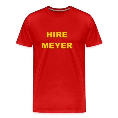 Hire Meyer - Men's Premium T-Shirt