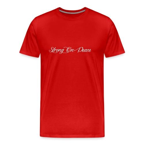 Strong On Peace (Cursive) - Men's Premium T-Shirt