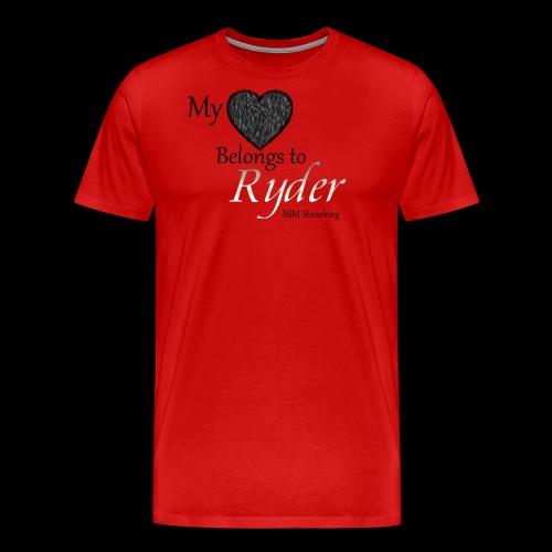 My Heart Belongs to Ryder - Men's Premium T-Shirt