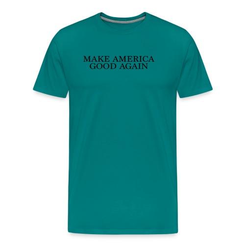 Make America Good Again - front black - Men's Premium T-Shirt