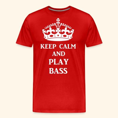 keep calm play bass wht - Men's Premium T-Shirt