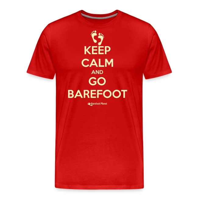 Keep Calm and Go Barefoot