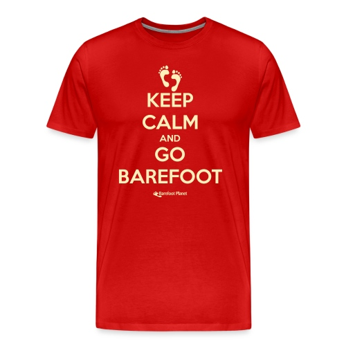 Keep Calm and Go Barefoot - Men's Premium T-Shirt