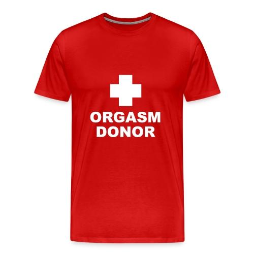 orgasmdonor - Men's Premium T-Shirt